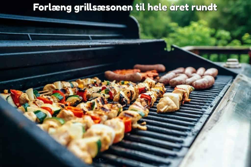 Forlæng grillsæsonen til hele året rundt